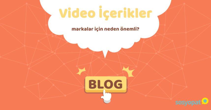 Video içerikler markalar için neden önemli